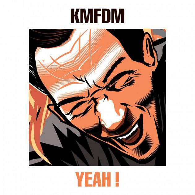 KMFDM Hell Yeah Cover