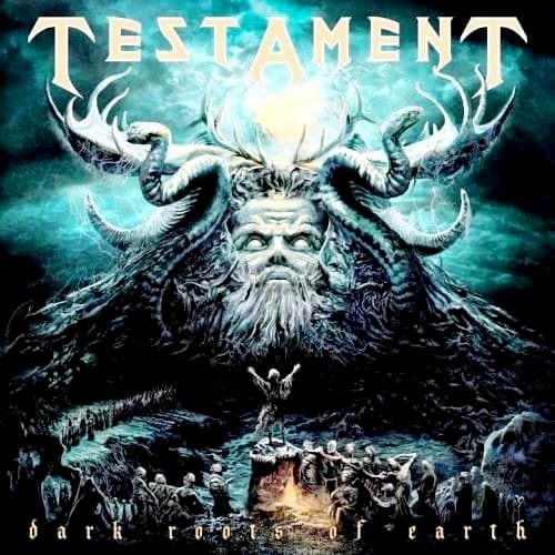 Testament Dark Roots of Earth