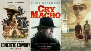 Cry Macho/Concrete Cowboy/Hell or High Water Review