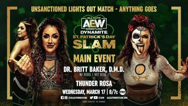 AEW St Patrick's Day Slam Unsanctioned Lights Out Anything Goes Match: Dr Britt Baker vs Thunder Rosa - alternative commentary