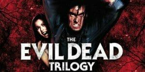 The Evil Dead Trilogy Review